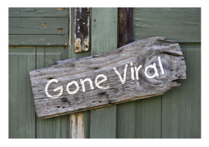 Gone Viral Sign