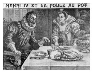 Henri IV La Poule au Pot