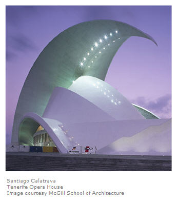 Calatrava Tenerife Opera House courtesy McGill School of Architecture